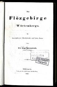 Das Flözgebirge Würtembergs (!).: Quenstedt, Fr[iedrich] Aug[gust]: