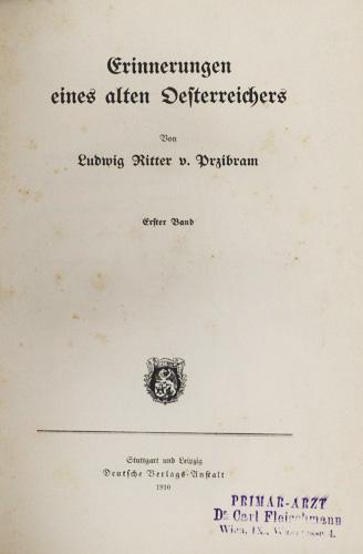 Erinnerungen eines alten Oesterreichers.: Przibram, Ludwig von.