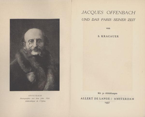 Jacques Offenbach und das Paris seiner Zeit.: Kracauer, S(iegfried).