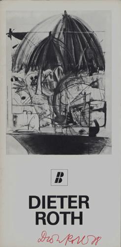 Dieter Roth [Ausstellungskatalog]. Galerie Buchmann 18. März bis 8. April 1978.: Buchmann, E &...