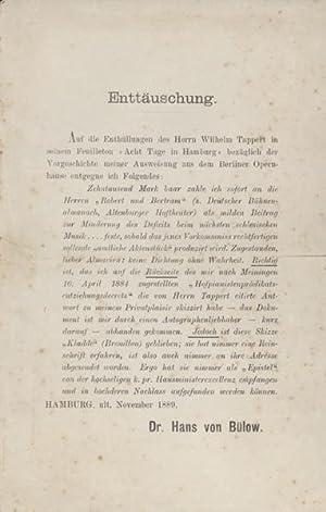 Enttäuschung. [Flugblatt] Hamburg ult. [30.] November 1889. 1 S. 1 Blatt. 8°.: Bülow, Hans...