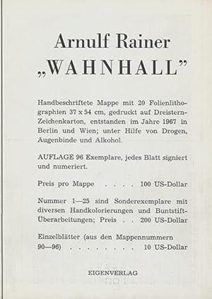 Wahnhall [Faltplakat]. Subskriptionseinladung zur gleichnamigen Graphik-Mappe.: Rainer, Arnulf.