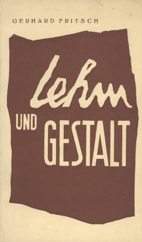 Lehm und Gestalt. Gedichte.: Fritsch, Gerhard.
