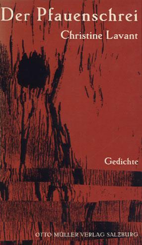 Der Pfauenschrei. Gedichte.: Lavant, Christine.