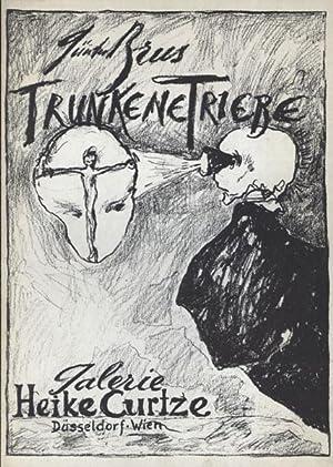 Trunkene Triebe [Ausstellungskatalog]. Zeichnungen 1983.: Brus, Günter.