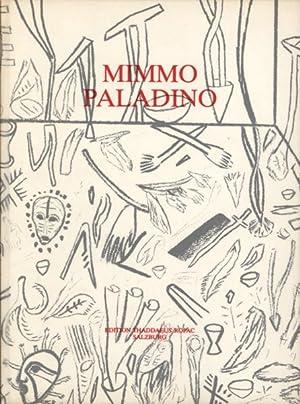 Mimmo Paladino. Arbeiten auf Papier 1973 -: Paladino, Mimmo -