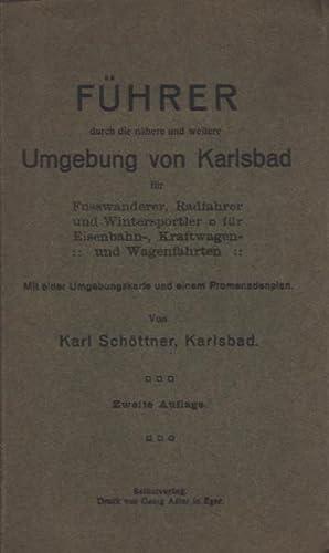 Führer durch die nähere und weitere Umgebung von Karlsbad für Fusswanderer, ...