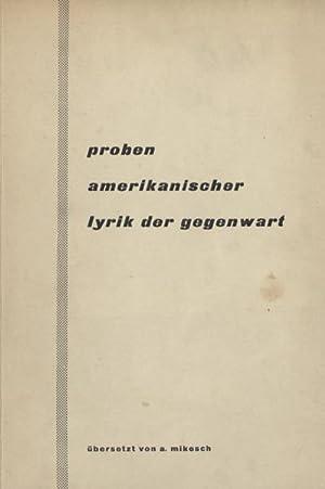 Proben amerikanischer Lyrik der Gegenwart.: Mikesch, Alfred, Übersetzer.