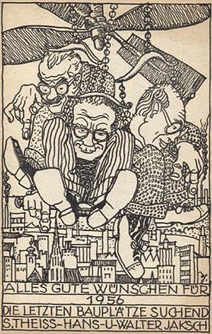 Neujahrskarte 1956.: Theiss & Jaksch - Theiss, S(iegfried), Hans und Walter Jaksch.