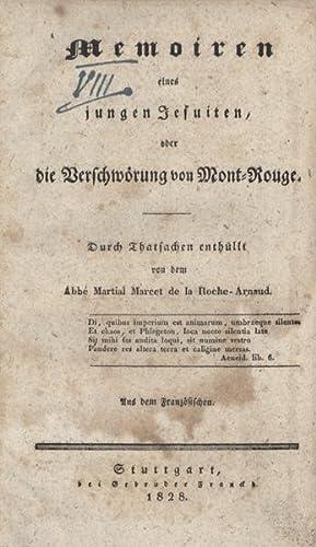 Memoiren eines jungen Jesuiten oder die Verschwörung von Mont-Rouge. Durch Thatsachen enth&...