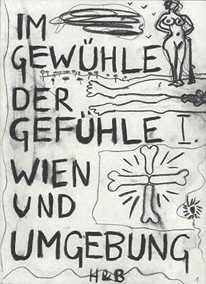 Im Gewühle der Gefühle. Wien und Umgebung.: Brandl, Herbert.
