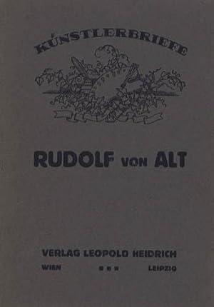 Briefe. Mit einem Vorwort von Arthur Roessler.: Alt, Rudolf von.