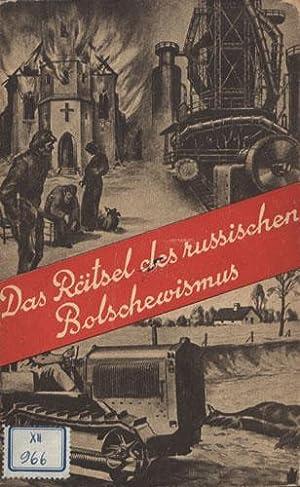 Das Rätsel des russischen Bolschewismus. Sowjet-Rußland im Blitzlicht der Tatsachen.: ...