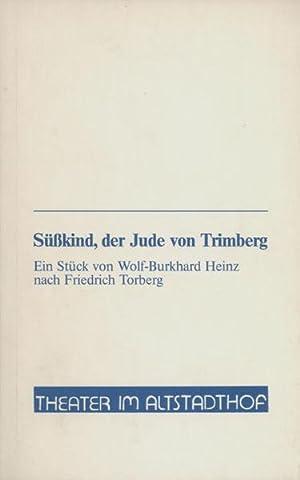 Süßkind, der Jude von Trimberg.: Torberg, Friedrich - Heinz, Wolf-Burkhard nach ...