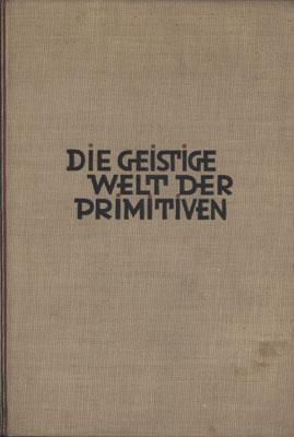 Die geistige Welt der Primitiven. Übersetzt von Margarethe Hamburger.: Lévy-Bruhl, (Lucien).