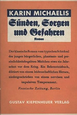 Sünden, Sorgen und Gefahren (Gunhild heiratet). Roman.: Michaëlis, Karin.