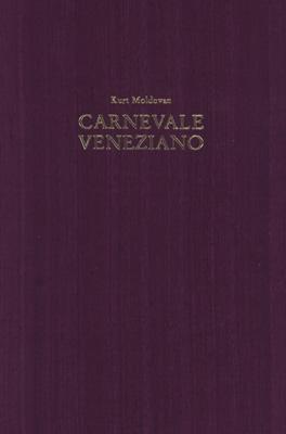 Carnevale Veneziano. Zeichnungen und Aquarelle. Mit einem: Moldovan, Kurt.