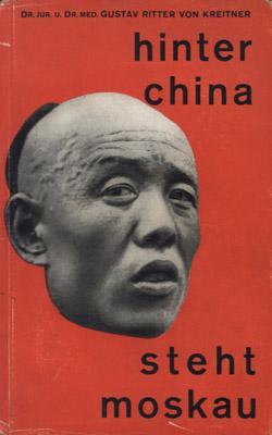 Hinter China steht Moskau.: Kreitner, Gustav von.