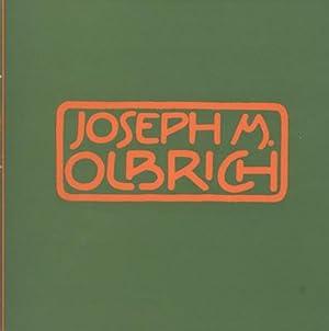 Josef M. Olbrich. 1867-1908. Das Werk des Architekten. Ausstellung anläßlich der 100. ...