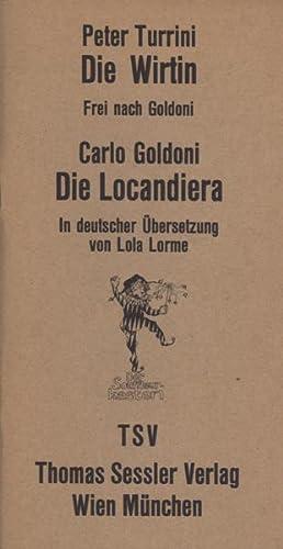 Die Wirtin. Frei nach Goldoni.: Turrini, Peter.
