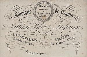 Nathan, Béer & Trefousse, Lunéville und Paris. Fabrique de Gants.: Paris - ...