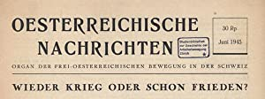Oesterreichische Nachrichten. 1. Jahrgang, Juni bis Dezember 1945 (5 Hefte) / 2. Jahrgang, ...