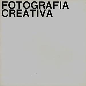 Fotografia creativa / Creative Photography (Ausstellungskatalog).: Fotografie - Dorfles, Gillo...