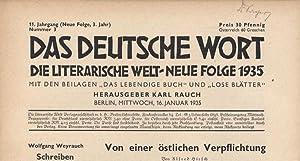 Die literarische Welt / Das deutsche Wort. 1934-1935. 10. und 11. Jahrgang, je 52 Nummern. ...