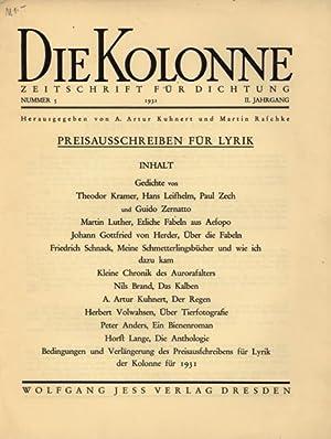 Die Kolonne. Zeitschrift für Dichtung. II. und III. (letzter) Jahrgang. Alle 10 Originalhefte....