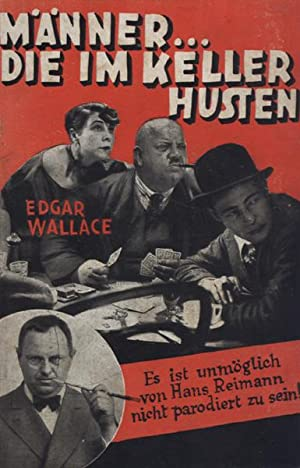 Männer, die im Keller husten. Parodien auf Edgar Wallace (Deckelzusatz: Es ist unmöglich ...
