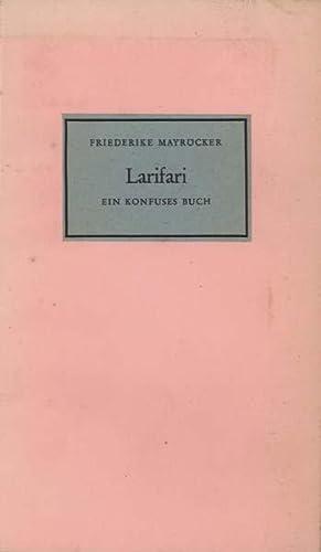 Larifari. Ein konfuses Buch.: Mayröcker, Friederike.