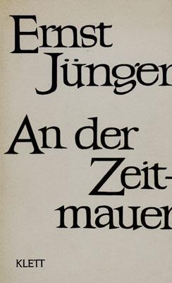 An der Zeitmauer.: J�nger, Ernst.