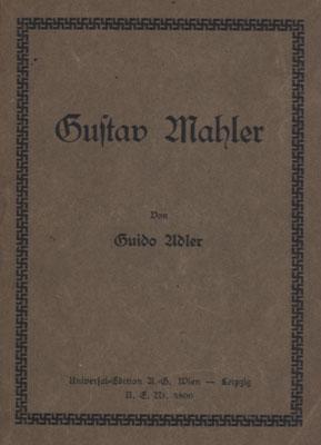 Gustav Mahler.: Mahler, Gustav - Adler, Guido.