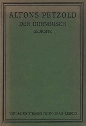 Der Dornbusch. Soziale Gedichte.: Petzold, Alfons.
