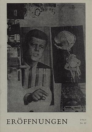 Eröffnungen. Magazin für Literatur & bildende Kunst. Nr. 13, 1964. Eigentümer, ...