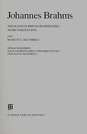 Johannes Brahms. Thematisch-bibliographisches Werkverzeichnis. Herausgegeben nach gemeinsamen: Brahms, Johannes -