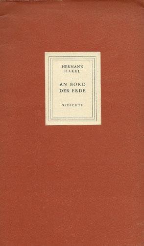An Bord der Erde. Gedichte.: Hakel, Hermann.