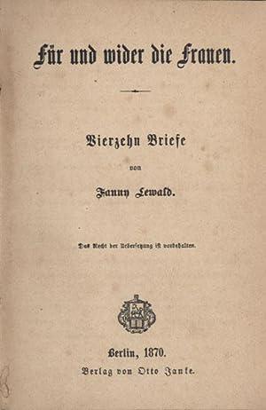 Für und wider die Frauen. Vierzehn Briefe.: Lewald, Fanny.