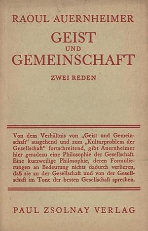Geist und Gemeinschaft. Zwei Reden.: Auernheimer, Raoul.