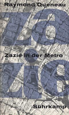 Zazie in der Metro.: Queneau, Raymond.