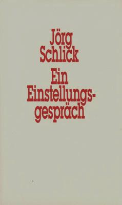 Ein Einstellungsgespräch. Herausgeber Martin Kippenberger.: Kippenberger, Martin -
