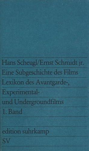 Eine Subgeschichte des Films. Lexikon des Avantgarde-, Experimental- und Undergroundfilms.: Film - ...