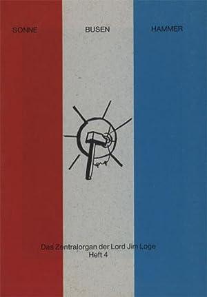 SONNE BUSEN HAMMER. Das Zentralorgan der Lord: Kippenberger, Martin -