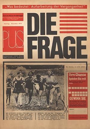 Die Frage [Zeitungskunstwerk]. Die einmaligste Zeitung Wiens.: Puls, Erwin.