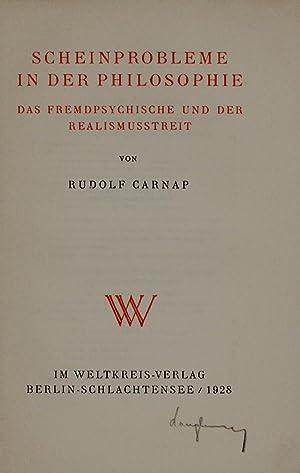 Scheinprobleme in der Philosophie. Das Fremdpsychische und: Carnap, Rudolf.