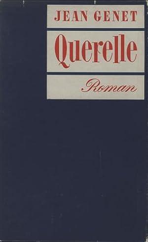 Querelle. [Querelle de Brest] Roman.: Genet, Jean.