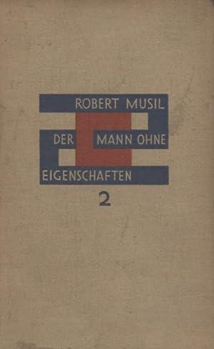 Der Mann ohne Eigenschaften. Roman. Zweites Buch.: Musil, Robert.