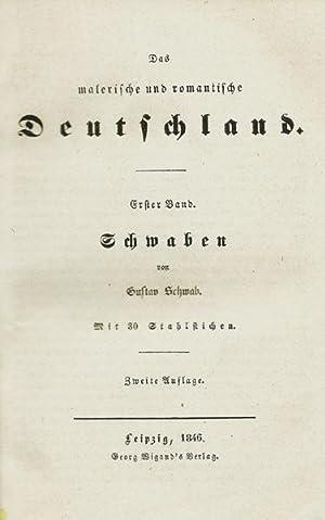 Schwaben. Mit 30 Stahlstichen.: Schwaben - Schwab, Gustav.