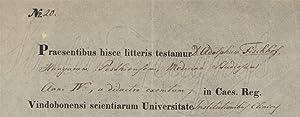Eigenh. Zeugnis m.U. Wien 30.VII.1840. 1 S. Gedecktes Papiersiegel. 2°.: Hildenbrand, Franz ...