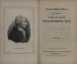 Gesammelte Poetische und Prosaische Schönwissenschaftliche Werke.: Kästner, Abraham Gotthelf.
